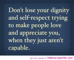 dignity-self-respect-quote-love-sad-quotes-break-up-pictures-pics.jpg