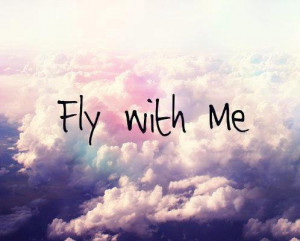 boy, fly with me, girl, quote, teen, teenager