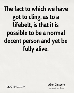 Allen Ginsberg Life Quotes