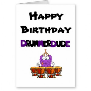 Happy Birthday Drummer Dude Cards