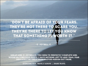 Christmas 2013 Inspiration Quotes : To Overcome Fear