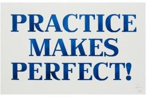 Practice Makes Perfect quote #2