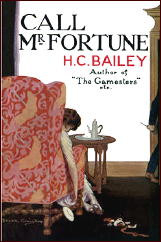 Reviewed by William F Deeck H C BAILEY Call Mr Fortune