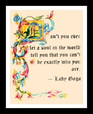 Lady Gaga Quote Illuminated Manuscript by JE-Montoya