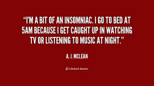quote-A.-J.-McLean-im-a-bit-of-an-insomniac-i-237090.png
