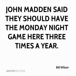 Madden Quotes