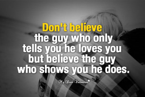 Love quotes for him pictures - Don't believe
