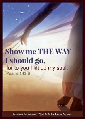 show me the way i should go