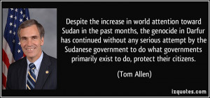 attention toward Sudan in the past months, the genocide in Darfur ...