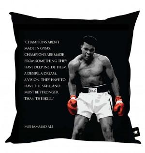 Muhammad Ali' Quotes Cushion - 4 Styles