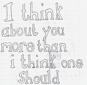 Think I Like You Quotes