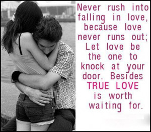 """... At Your Door, Besides True Love Is Worth Waiting For """" ~ Sweet Quote"""