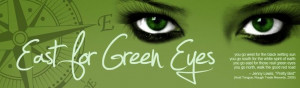 green eyes quotes sayings | Home About Me Works in Progress Blogfests ...