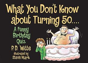... / Book Store / Adult Humor / What You Don't Know about Turning 50