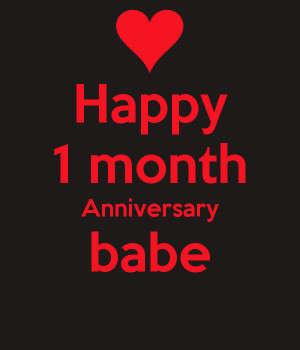 Artikel Terkait 1 month anniversary quotes for girlfriend :