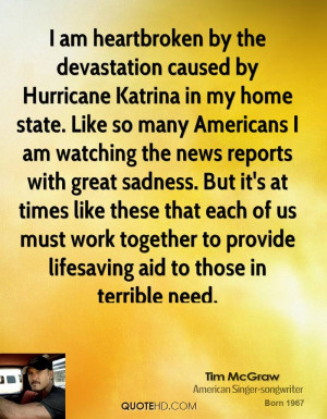 am heartbroken by the devastation caused by Hurricane Katrina in my ...