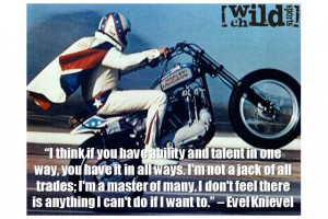Evel-Knievel-extreme sports Quote 2