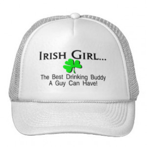 Irish Girl Best Drinking Buddy A Guy Can Have Hat
