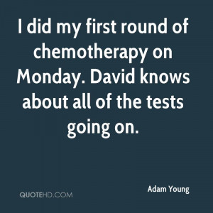 Quotes About Chemotherapy
