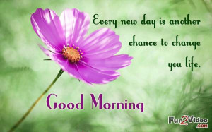 Change your life good morning quote to guide you how to change your ...