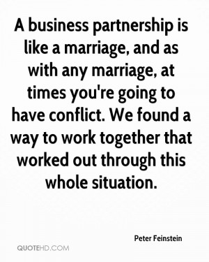 business partnership is like a marriage, and as with any marriage ...