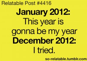 LOL funny quote quotes humor 2012 december relate january relatable