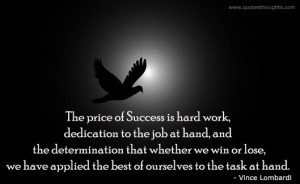 Success Quotes-Thoughts-Vince Lombardi-Success is hard work
