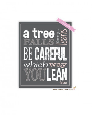 Tree Falls // The Lorax // Dr. Suess Quote // 8x10 PRINT// Teen Wall ...