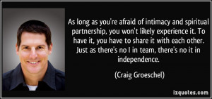 As long as you're afraid of intimacy and spiritual partnership, you ...