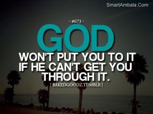 God Won't Put YOU to It