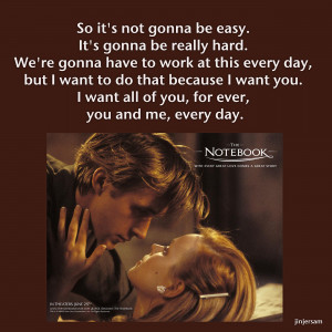 Quote From the Movie The Notebook One Heart Connection One Heart