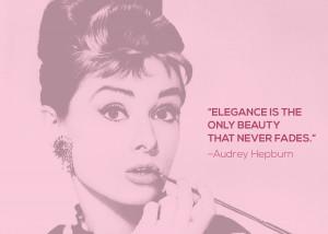 Audrey Hepburn Elegance Quote Audrey hepburn is one of my