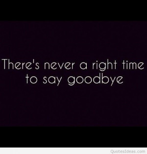 Sad goodbye quotes and sayings with images