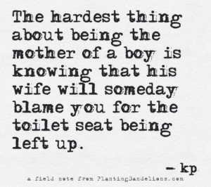 quote for mothers of boys.