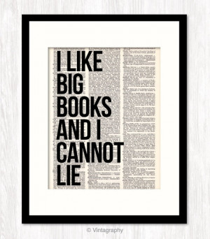 Like BIG BOOKS and I Cannot Lie funny quote art dictionary art print ...