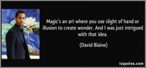 More David Blaine Quotes