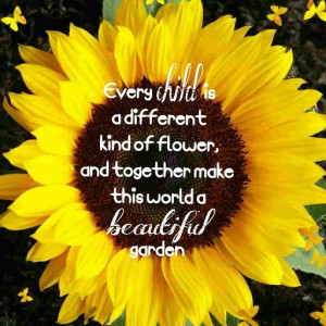 Sunflower Life Quotes Sunflower, children quote