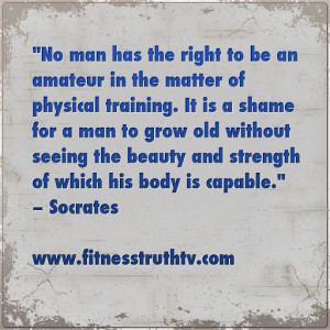 socrates quotes physical fitness photos videos news socrates quotes ...