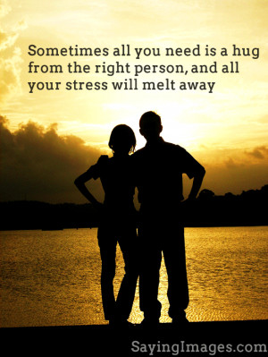 Sometimes You Need A Hug From The Right Person, All Your Stress Will ...