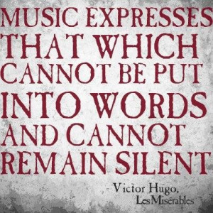 Victor hugo quotes sayings music wise quote