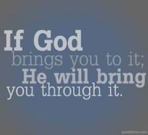 God will bring you through it