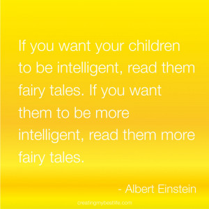 want-your-children-to-be-intelligent-read-them-fairy-tales-if-you-want ...
