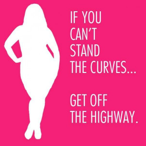 Real men love curvy women! This does not mean wear something that ...