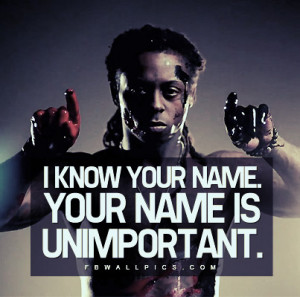 Lil Wayne Unimportant Name Quote Picture