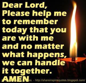 Dear Lord Please Help Me