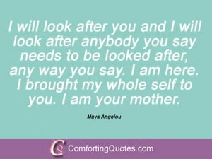 Quotes About Mothers By Maya Angelou