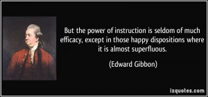 But the power of instruction is seldom of much efficacy, except in ...