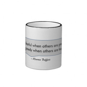 Warren Buffett Quote Fearful When Others Greedy Coffee Mug