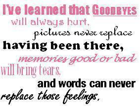 ... of goodbyes i have thought a lot about goodbyes i have said a lot of
