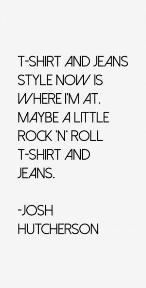 Josh Hutcherson Quotes & Sayings